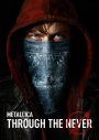 Metallica Through The Never 3D DVD/Bluray Saldra En España El 28 De Enero De 2014